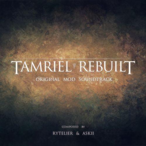 Tamriel Rebuilt (Original Mod Soundtrack)